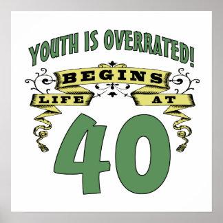 La vida comienza en el 40 o cumpleaños posters