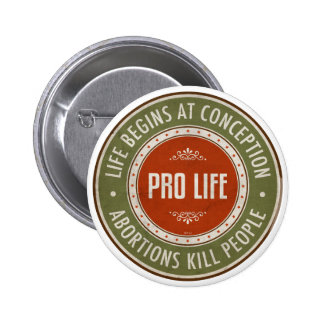 La vida comienza en el concepto pin redondo de 2 pulgadas