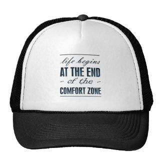la vida comienza en el final de la zona de comodid gorras