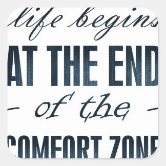 la vida comienza en el final de la zona de pegatina cuadrada