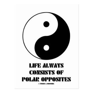 La vida consiste en siempre los contrarios polares postales
