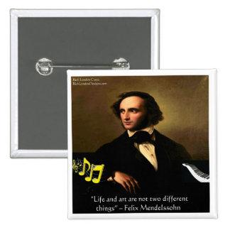 La vida de Felix Mendelssohn es regalos y tarjetas Pin Cuadrada 5 Cm