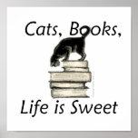 La vida de los libros de los gatos es dulce posters