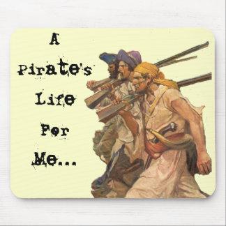 La vida de un pirata para mí… mouse pad