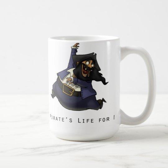 La vida de un pirata para mí taza de café