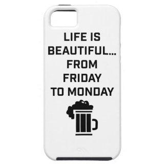 La vida de Wellcoda es fin de semana hermoso del Funda Para iPhone 5 Tough