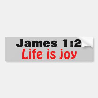 La vida del 1:2 de James es alegría Pegatina Para Auto