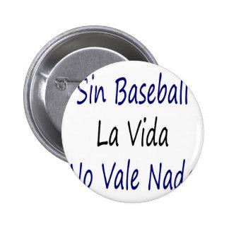 La Vida del béisbol del pecado ningún valle Nada Pin