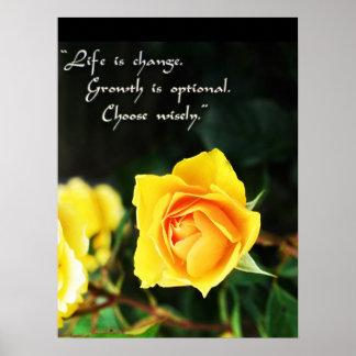 La vida del ~ del rosa amarillo es cambio, elige póster