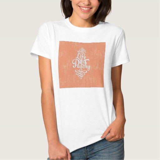 La vida divertida es melocotón femenino amelocoton t-shirts
