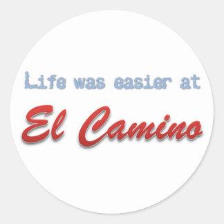 La vida era más fácil en el EL Camino Pegatina Redonda