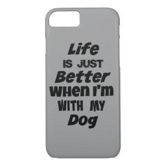 La vida es apenas mejor cuando estoy con mi cita funda iPhone 7