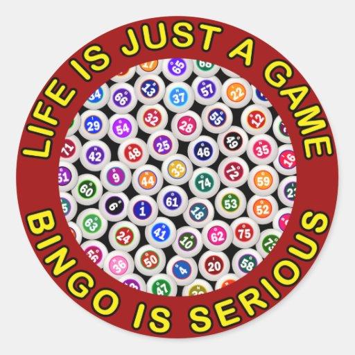 La vida es apenas un bingo del juego es seria pegatina redonda