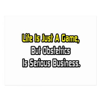 La vida es apenas un juego. La obstetricia es Tarjeta Postal
