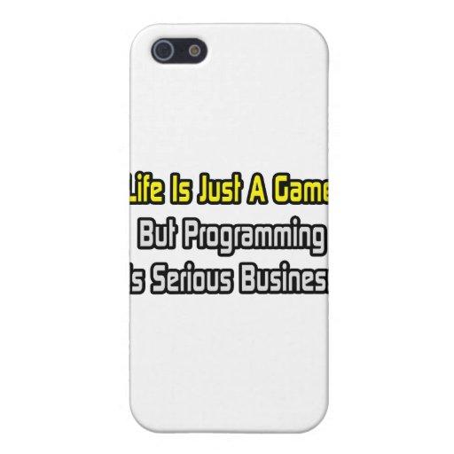 La vida es apenas un juego. La programación es ser iPhone 5 Protector