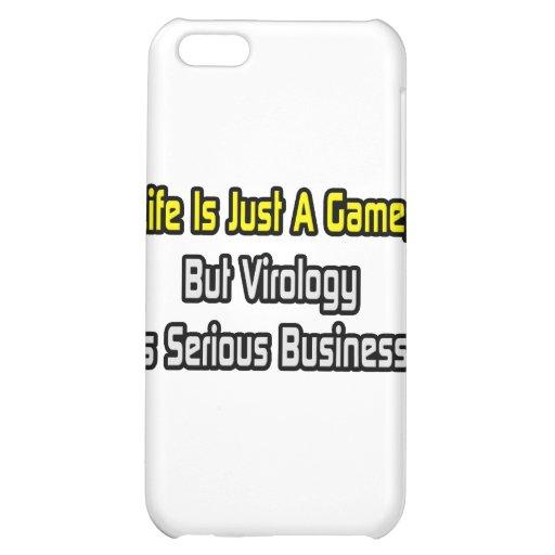 La vida es apenas un juego. La virología es seria