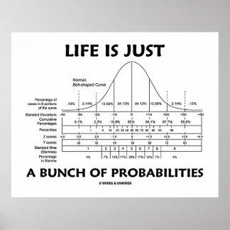 La vida es apenas un manojo de probabilidades (la  poster