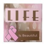 La vida es Beautiiful, superviviente del cáncer de Azulejos Ceramicos