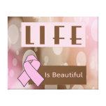La vida es Beautiiful, superviviente del cáncer de Lona Envuelta Para Galerías