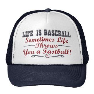 La vida es béisbol - gorra de la bola rápida