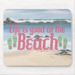 La vida es buena en la playa alfombrilla de ratones