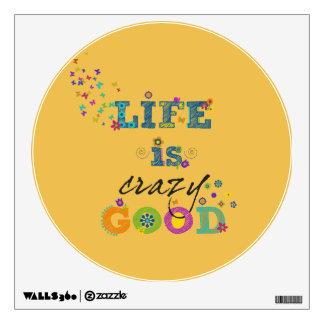 La vida es buena loco vinilo adhesivo