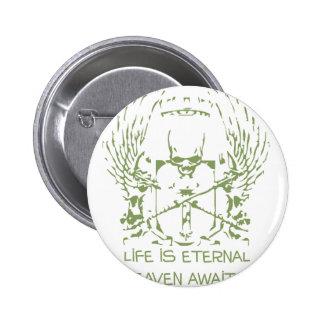 La vida es cielo eterno aguarda - la religión pin redondo de 2 pulgadas