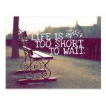 La vida es cita el | de motivación demasiado corta tarjeta postal