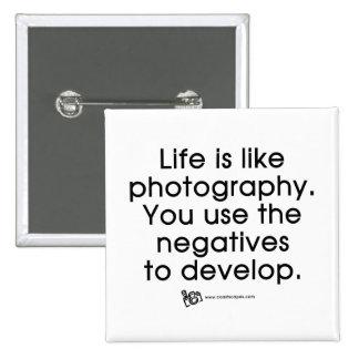 La vida es como fotografía pin cuadrado