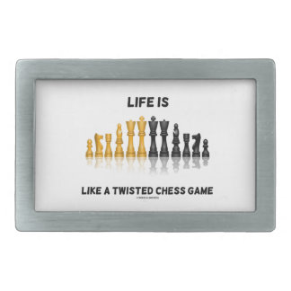 La vida es como un juego de ajedrez torcido (el hebillas de cinturón rectangulares
