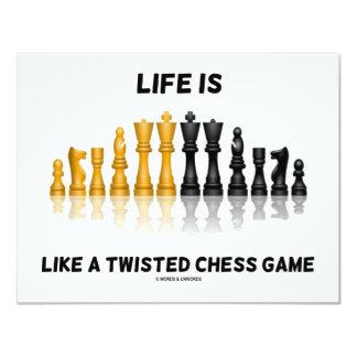 """La vida es como un juego de ajedrez torcido (el invitación 4.25"""" x 5.5"""""""