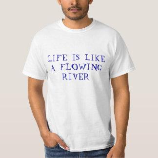 La vida es como un río que fluye playeras