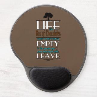 La vida es como una caja de chocolates cita la alfombrillas de ratón con gel