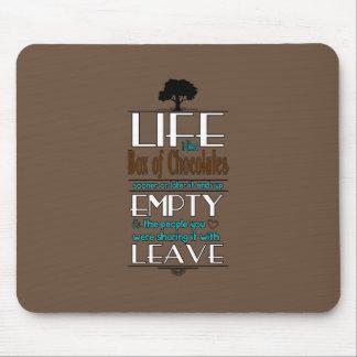 La vida es como una caja de chocolates cita la alfombrillas de ratones