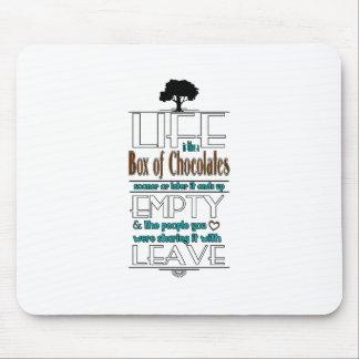 La vida es como una caja de chocolates cita la mouse pads