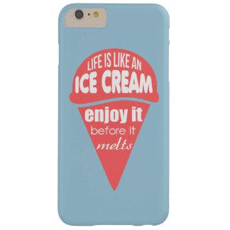 La vida es como una cita del lema del helado funda barely there iPhone 6 plus