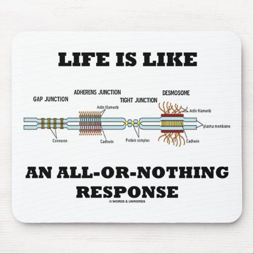 La vida es como una respuesta todo o nada mousepads
