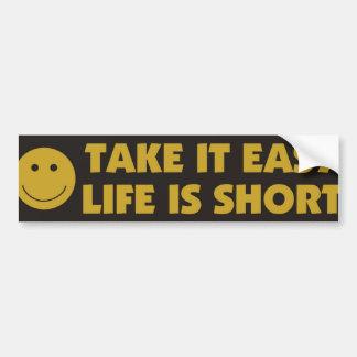 La vida es corta pegatina de parachoque