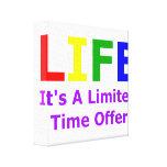 La vida es corta lona envuelta para galerias