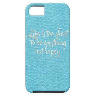 La vida es corta sea lona azul feliz iPhone 5 cárcasas