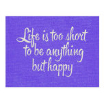 La vida es corta sea lona púrpura feliz postal