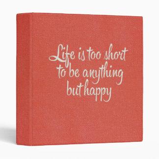 La vida es corta sea lona roja feliz