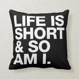 La vida es corta y así que es yo reversible almohadas