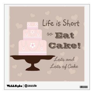 """La """"vida es cortocircuito así que coma la torta """" vinilo decorativo"""