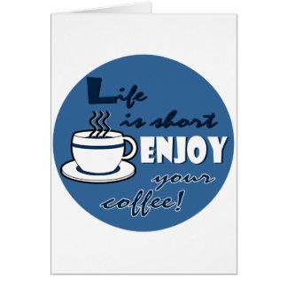 La vida es cortocircuito goza de su café - azul tarjeta de felicitación