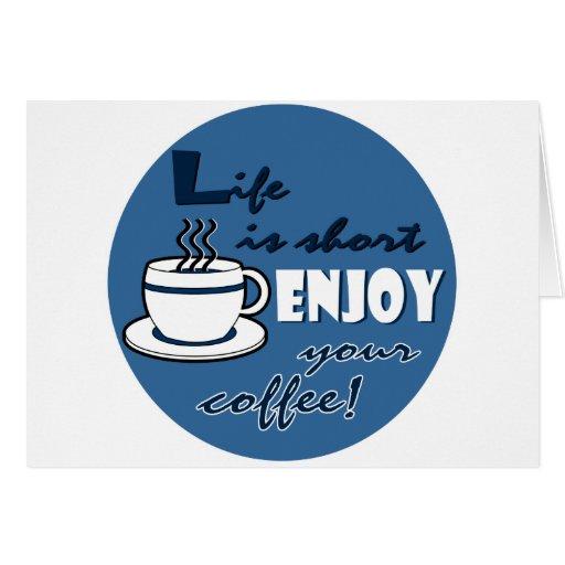 La vida es cortocircuito goza de su café - azul tarjetas