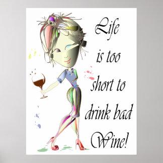 La vida es demasiado corta beber el mún poster del