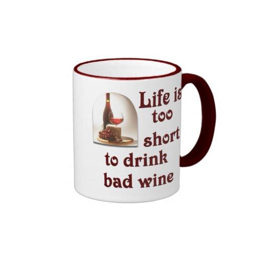 La vida es demasiado corta beber el mún vino #2 taza