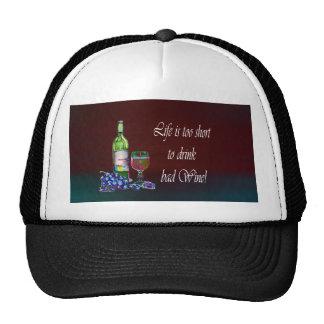 ¡La vida es demasiado corta beber el mún vino! Reg Gorras De Camionero