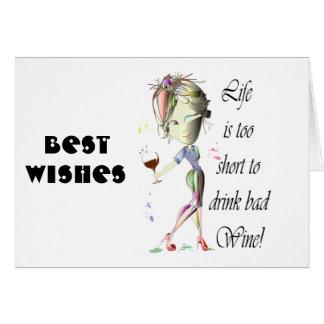 ¡La vida es demasiado corta beber el mún vino! Tarjeton